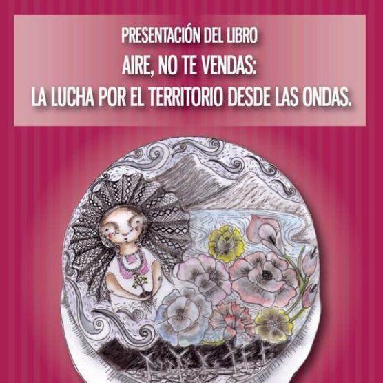 Aire no te vendas. Presentación en la libreria La Cosecha.